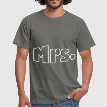 Mrs. - Mrs. - Men's T-Shirt