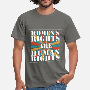 Human Rights Human Rights - Women's rights are human rights - Men's T-Shirt
