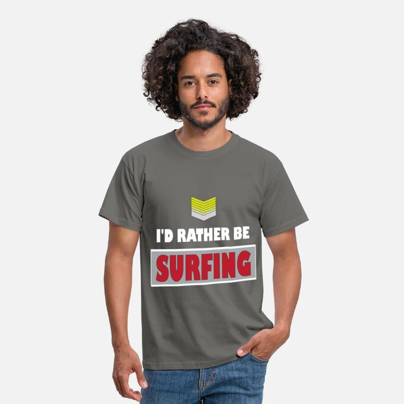 Surfing T-shirt T-Shirts - Surfing - I'd rather be Surfing - Men's T-Shirt graphite grey