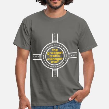Traffic Traffic Manager - The greatest traffic manager - Men's T-Shirt