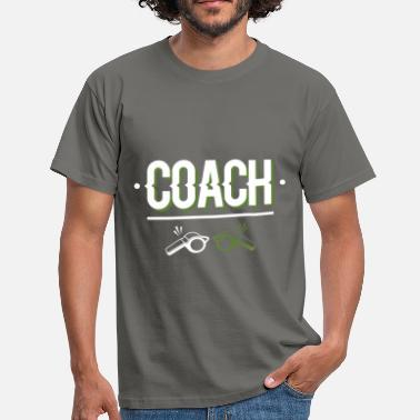 Coaches Coach - Coach - Men's T-Shirt