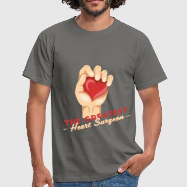 Tree Surgeon Heart Surgeon - The Greatest Heart Surgeon - Men's T-Shirt