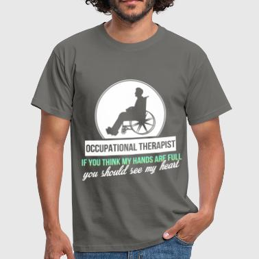 Occupational Therapist Gift Occupational Therapist - Occupational Therapist - Men's T-Shirt