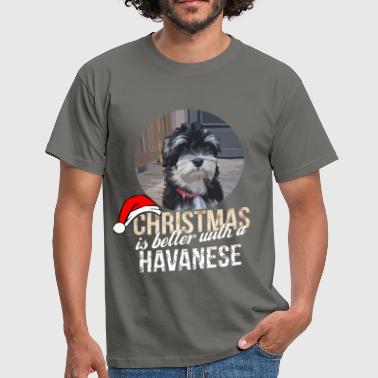 Havanese - Christmas is better with a Havanese - Men's T-Shirt