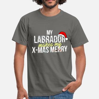 Labrador Apparel Labrador - My Labrador makes my X-mas marry! - Men's T-Shirt