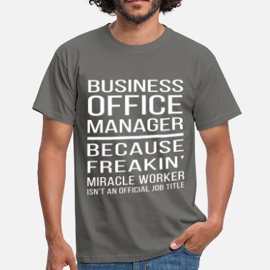 Business Manager Business office manager - Business office manager  - Men's T-Shirt