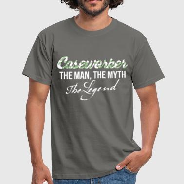 Caseworker - Caseworker - the man, the myth, - Men's T-Shirt