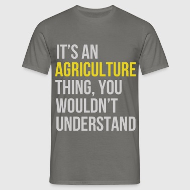 Agriculture Teacher - It's an agriculture thing  - Men's T-Shirt