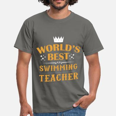Swimming Teacher Swimming Teacher - World's greatest swimming  - Men's T-Shirt