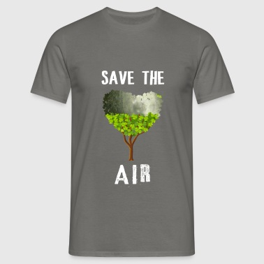 Save the air - Save the air - Men's T-Shirt
