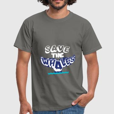 Whales - Save the whales. - Men's T-Shirt
