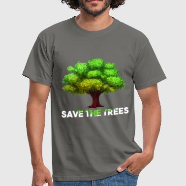 Trees - Save the trees - Men's T-Shirt