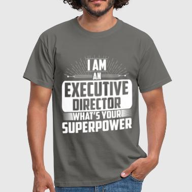 Executive Director - I'm an Executive Director.  - Men's T-Shirt