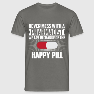 Pharmacist - Never mess with a pharmacist we are  - Men's T-Shirt