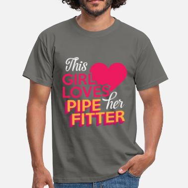 Pipe Fitter Pipe Fitter - This Girl Loves Her Pipe Fitter - Men's T-Shirt