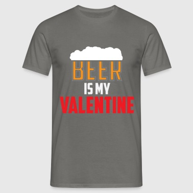 Valentine's Day - Beer Is My Valentine - Men's T-Shirt