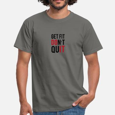 Fitness Quotes fitness quotes png - Men's T-Shirt