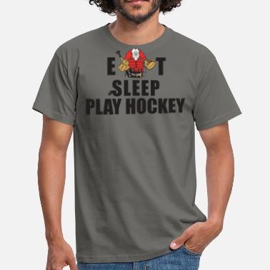 Eat Sleep Play Hockey Hockey Eat Sleep Play Hockey - Men's T-Shirt