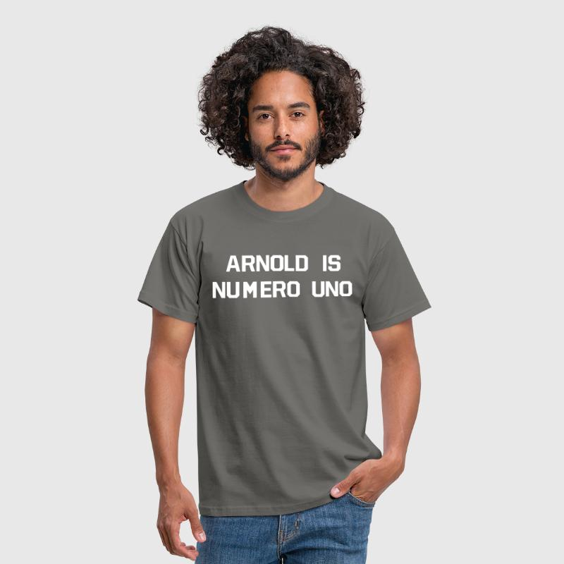 ARNOLD IS NUMERO UNO - Männer T-Shirt