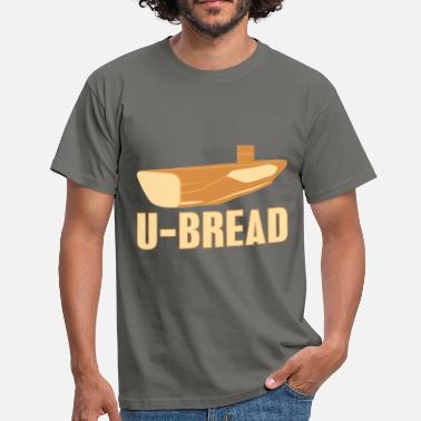 Bread Box U Bread - Men's T-Shirt