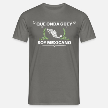 Mexicano soy mexicano - Men's T-Shirt