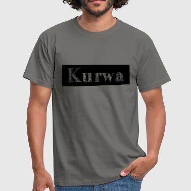 Kurwa kurwa - Men's T-Shirt