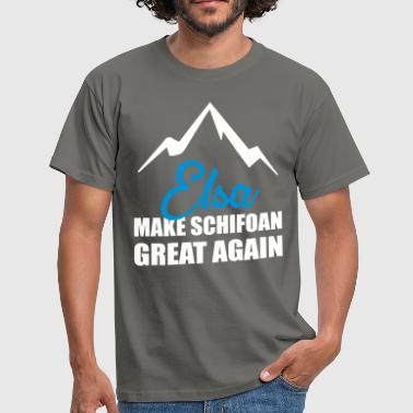 ELSA MAKE SCHIFOAN GREAT AGAIN - Männer T-Shirt