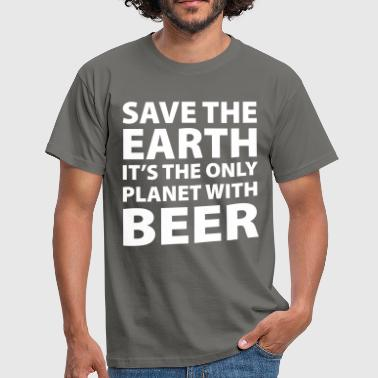 beer - save the earth - Mannen T-shirt