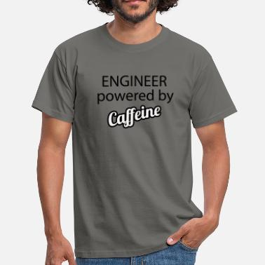 Power Engineer Engineer powered by Caffeine - Men's T-Shirt