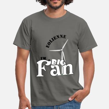 Ahah éolienne, big fan - T-shirt Homme