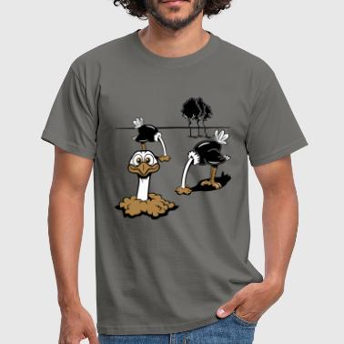 Strauss emu funny head in the sand - Men's T-Shirt