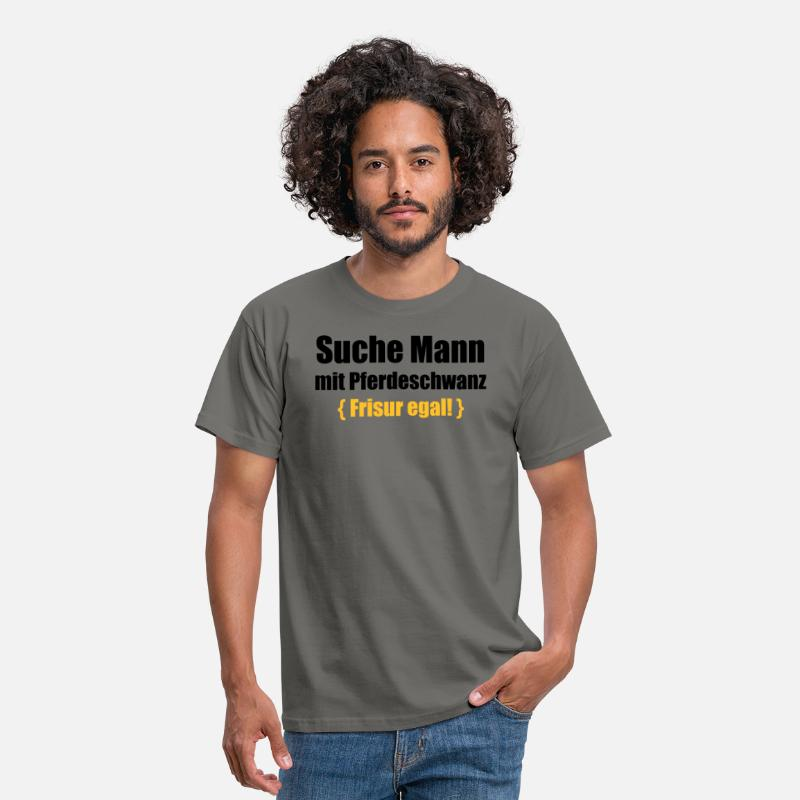 Suche Mann Mit Pferdeschwanz Frisur Egal Manner T Shirt Spreadshirt