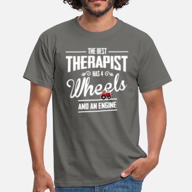 Agricultural Farmer The best therapist - Men's T-Shirt