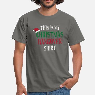 Adult Humour Christmas Hangover Funny Adult Alcohol Humour Gift - Men's T-Shirt