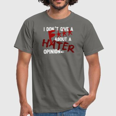 Haters hater - Mannen T-shirt