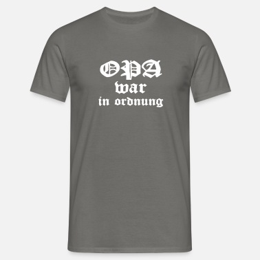 Opa War In Ordnung Männer Premium Langarmshirt Spreadshirt