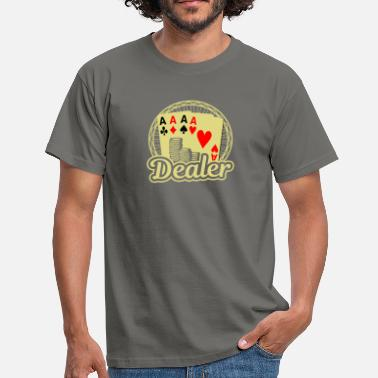 Poker Dealer Dealer Card Poker Casino - Men's T-Shirt