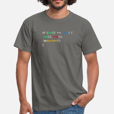 Programming Als Sad Be Awesome Programming Coding Nerd Gift - Mannen T-shirt