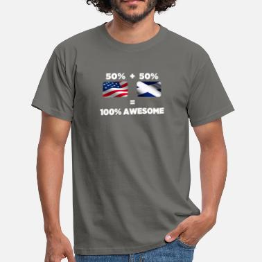 Half Scottish Half Scottish Half American Totally Awesome - Men's T-Shirt