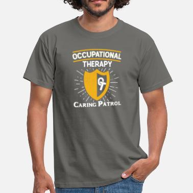 Therapy Occupational Therapy OT Therapist - Men's T-Shirt