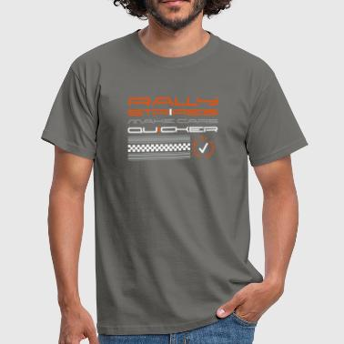 Rallystripes make cars quicker - T-shirt Homme