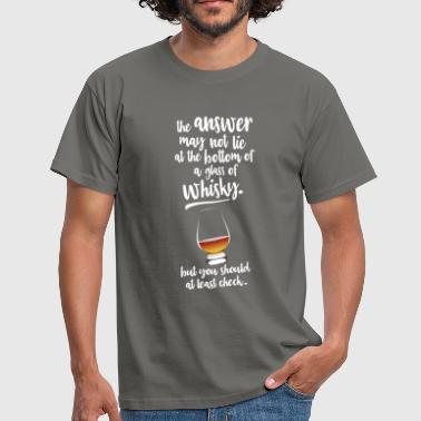 Alkohol Citater Glass of whisky - Herre-T-shirt