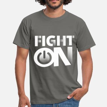 Fighting Games Fight On - Men's T-Shirt