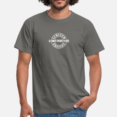 Ultimate ultimate frisbee player limited edition  - Men's T-Shirt