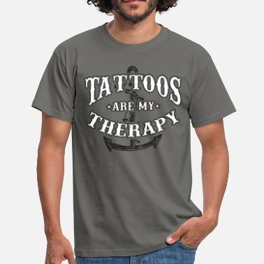Tattoos are my therapy - Männer T-Shirt