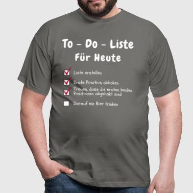 To do Liste - Männer T-Shirt