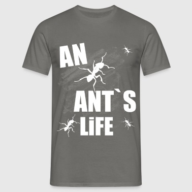 An ant's life - Men's T-Shirt