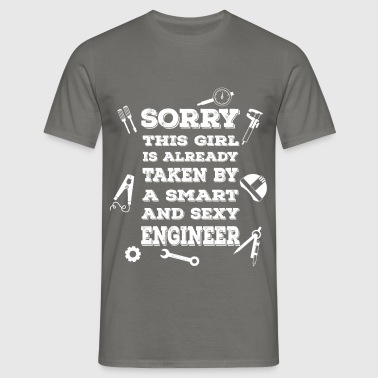 Sorry this girl is already taken by a smart and se - Men's T-Shirt