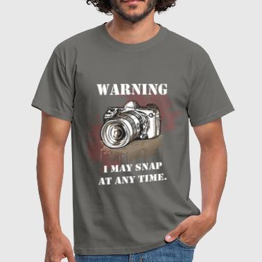 Warning, I may snap at any time - Men's T-Shirt