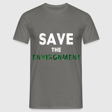 Environment - Save the environment - Men's T-Shirt